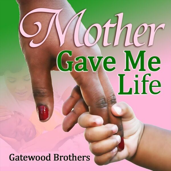 Cover art for Mother Gave Me Life